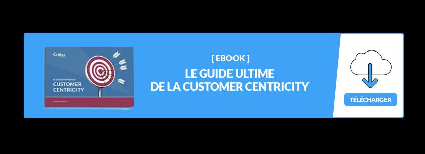Ebook : le guide ultime de la customer centricity