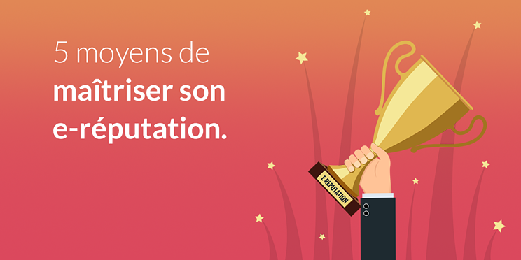 5-moyens-maitriser-e-reputation-web_social.png