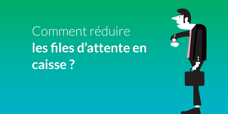 conseils-reduire-file-attente_social.png