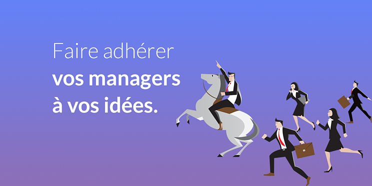faire-adherer-managers-a-vos-idees_social.png