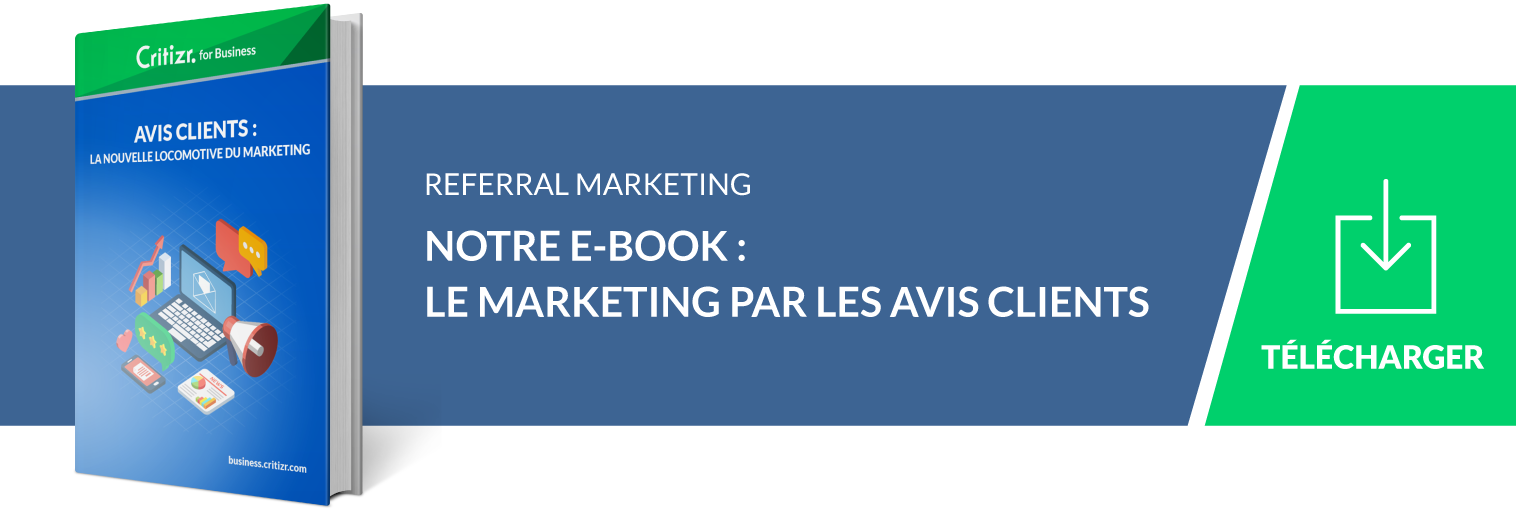referral marketing : le marketing par les avis clients